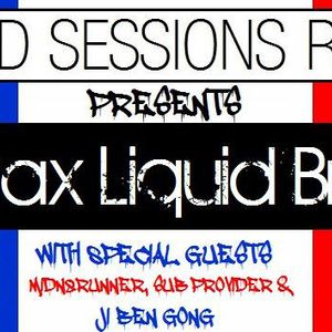 Chillax Trax Liquid Breakfast (France Special) Guest mixs by Sub Provider, Midn8Runner & Ji Ben Gong