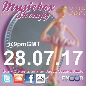 Musicbox Therapy Show Y4 28.07.17 @9pmGMT on Fnoob Techno Radio