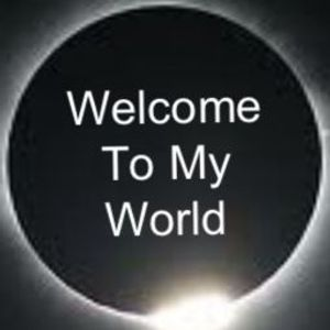 Welcome To My World #7 [Podcast]