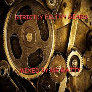Exclusive Filthy Gears Mix
