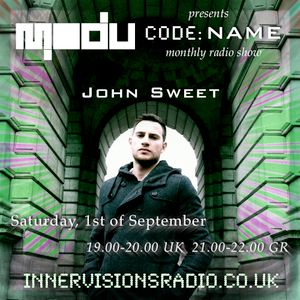 CODE: NAME 003_John Sweet_Modu Records monthly radio show