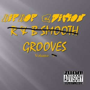 R & B Smooth Grooves Vol 9 Hip Hop Edition