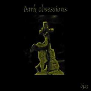 Dark Obsessions:  5