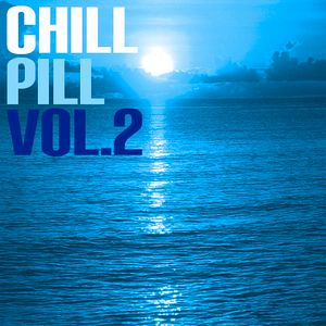 Chill Pill Vol. 2