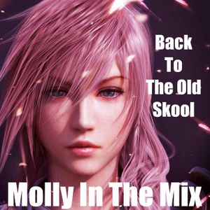 Molly In The Mix - - - Back To The Old Skool - - -            Live Recorded Radio Show