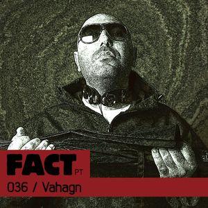 FACT PT Mix 036: Vahagn