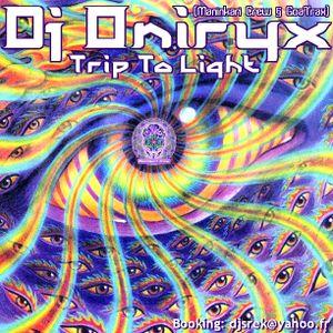 Dj Oniryx (Maninkari Crew ~ GoaTrax) - Trip To Light (16-09-2012)