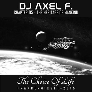 DJ Axel F. - TCOL (Chapter 05) - The Heritage Of Mankind