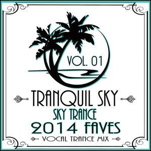 ★ Sky Trance ★ 2014 Vocal Trance Faves Mix Vol. 01