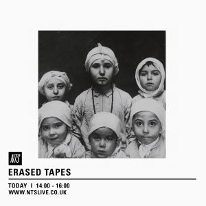 Erased Tapes - 11th July 2016