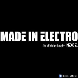 NICK E. (Nicolas E.) _ Made In Electro #6 05.04.14 on EASYRADIO (the podcast)