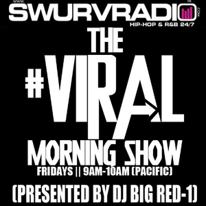 SwurvRadio.com || The #Viral Morning Show w/ DJ Big Red-1 ||6.15.2012
