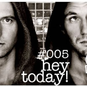 DTPodcast 005 : Hey Today!