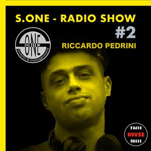 S.ONE - RADIO SHOW #2 - by RICCARDO PEDRINI