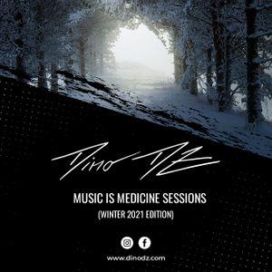Dino DZ - Music Is Medicine Sessions (Winter 2021 Edition)
