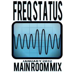 Freq Status - Main Room Mix #1