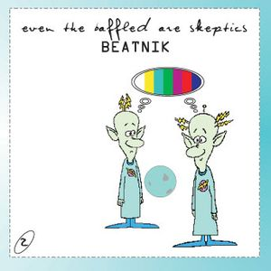 Even The Baffled Are Skeptics CD2