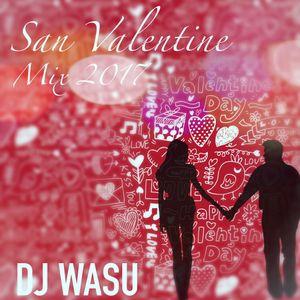 Mix San Valentin 2017 [Dj Wasu]