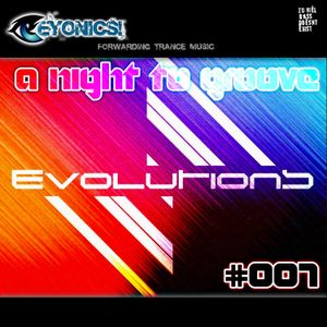 A Night to Groove 007 Vectiva Evolutions Edition