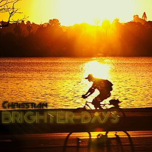 Chrisstian - Brighter Days