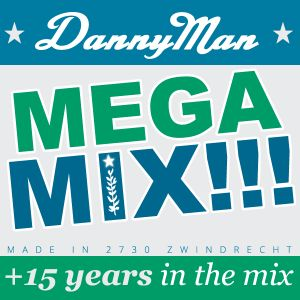 DannyMan MegaMix +15 years in the mix