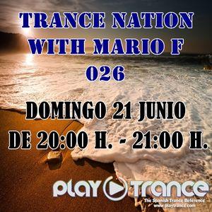 Mario F - Trance Nation 026 @ PlayTrance Radio (21.06.2015)