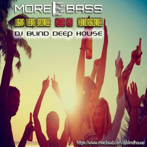 DJ BLIND / MORE BASS RADIO