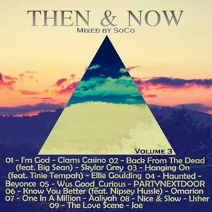 Then and Now R&B (Vol.3) - Mixed By @DjSo_Co