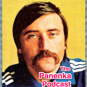 The Panenka Football Podcast 18 - Footballers are human beings now?