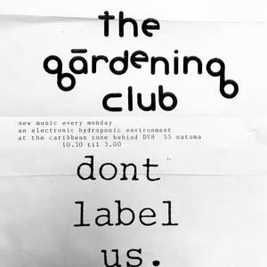 The Gardening Club 25 Years mix by Dj Darkhorse
