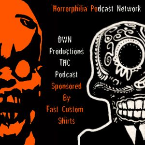 """DWN'S Terrible Horror Crap Podcast Episode 75 """"And The Mega Powers Explode!"""""""