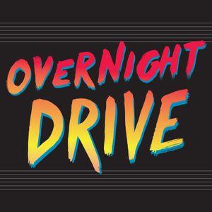 Overnight Drive Bonus Episode #1
