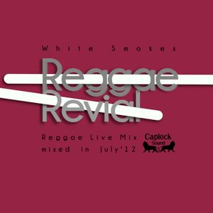 'Reggae Revival' by White Smoke