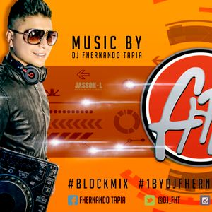 BlockMix002 ( Dj Fhernando Tapia ) (Reggaeton new & Salsa
