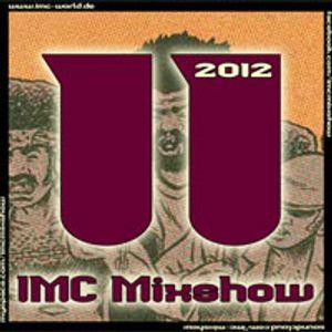 IMC-Mixshow-1211 ***Anniversary Special***