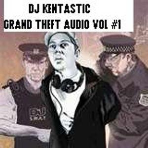 DJ KENTASTIC GRAND THEFT AUDIO #1