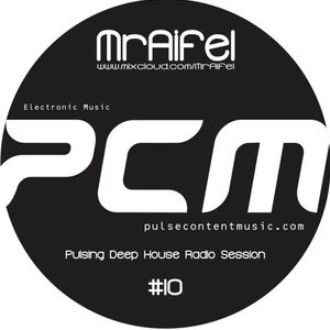 Pulsing Deep House Radio Session #10 by MrAifel