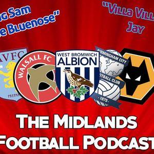 Midlands Football Podcast - Season 1 Episode 8