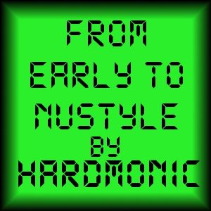 From Early to NuStyle episode 1