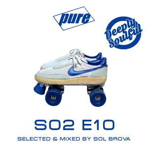 PURE - S02Ep10 by SOL BROVA