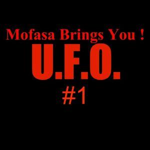 Mofasa Pres. U.F.O. #1