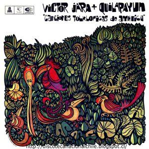 Víctor Jara + Quilapayún: Canciones folklóricas de América. LDC- 35004. Odeón. 1968. Chile