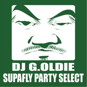 DJ G.OLDIE SupaFly Party Select 1