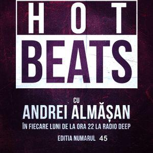 Hot Beats w. Andrei Almasan - (Editia Nr. 44) (28 Mar '16)
