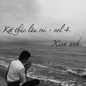 Việt Mix 2017 ___ Kết thúc lâu rồi ___ Xien anh. vol 4