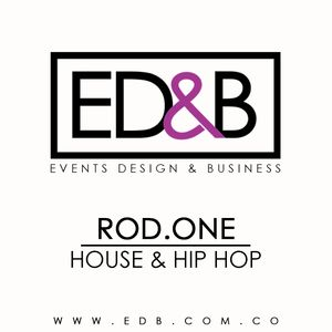 ED&B - DJ ROD.ONE | HOUSE & HIP-HOP