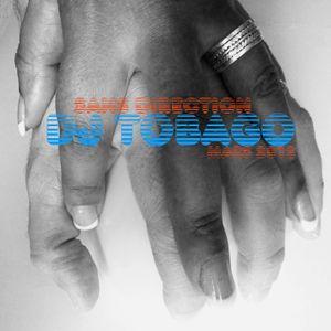 DJ TOBAGO - SANS DIRECTION - recorded march 2012