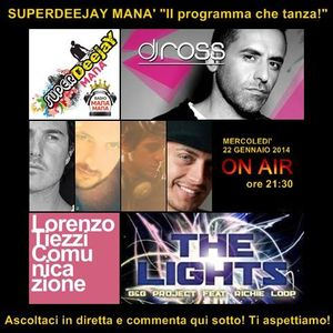 SUPERDEEJAY MANA' by ROBY ROSSINI- puntata del 22.01.2014