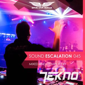 Sound Escalation 045 with TEKNO vs ILOCO live at So Get Up & MindShift Guest-Mix