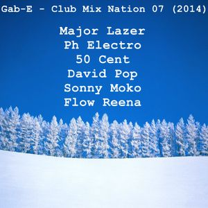 Gab-E - Club Mix Nation 07 (2014)